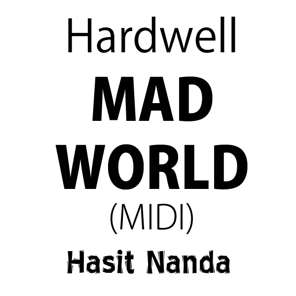 Hardwell ft Jake Reese - Mad World (MIDI)